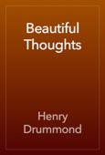 Henry Drummond - Beautiful Thoughts artwork
