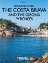Discovering The Costa Brava And The Girona Pyrenees