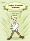 The Boy Who Sold The Butter
