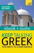 Keep Talking Greek Audio Course - Ten Days to Confidence