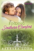 Barbara Lohr - Finding Southern Comfort  artwork