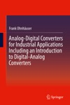 Analog-Digital Converters For Industrial Applications Including An Introduction To Digital-Analog Converters
