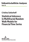 Statistical Inference In Multifractal Random Walk Models For Financial Time Series