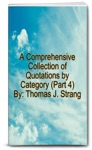 A Comprehensive Collection Of Quotations By Category Part 4