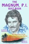 The Magnum PI Quiz Book
