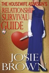 The Housewife Assassins Relationship Survival Guide