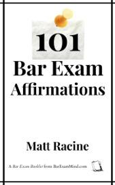 101 BAR EXAM AFFIRMATIONS
