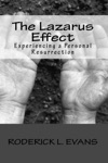 The Lazarus Effect Experiencing A Personal Resurrection
