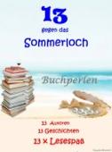 13 gegen das Sommerloch