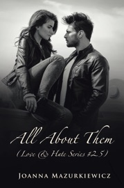 DOWNLOAD OF ALL ABOUT THEM (LOVE & HATE #2.5) PDF EBOOK