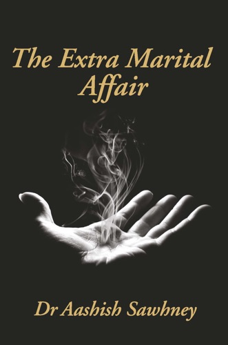 The Extra Marital Affair
