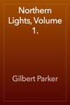 Northern Lights Volume 1