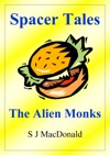 Spacer Tales The Alien Monks