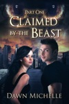 Claimed By The Beast - Part One