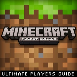 MINECRAFT POCKET EDITION: ULTIMATE PLAYERS GUIDE
