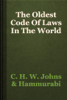 C. H. W. Johns & Hammurabi - The Oldest Code Of Laws In The World artwork