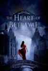 The Heart Of Betrayal