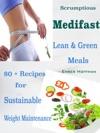 Scrumptious Medifast Lean  Green Meals