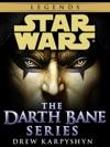 The Darth Bane Series Star Wars