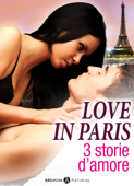 Love in Paris, 3 storie d'amore