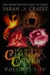 The House Of Crimson  Clover Box Set Volumes I-IV