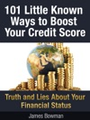 101 Little Known Ways To Boost Your Credit Score