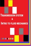 Transmission System  Intro To Fluid Mechanics
