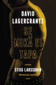 David Lagercrantz - Se mikä ei tapa artwork