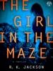 R.K. Jackson - The Girl in the Maze  artwork
