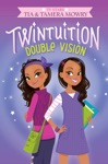 Twintuition Double Vision
