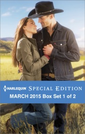 HARLEQUIN SPECIAL EDITION MARCH 2015 - BOX SET 1 OF 2