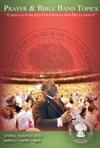 Prayer  Bible Band Topics Spring Quarter 2015