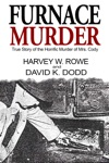 Furnace Murder True Story Of The Horrific Murder Of Mrs Cody