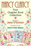 Nancy Clancy Four Chapter Book Collection