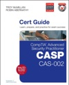 CompTIA Advanced Security Practitioner CASP CAS-002 Cert Guide