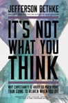 Its Not What You Think