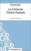 Le Crime de l'Orient-Express d'Agatha Christie (Fiche de lecture)