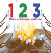 123 Make A Smore With Me