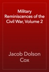 Military Reminiscences Of The Civil War Volume 2