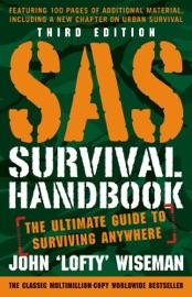 SAS SURVIVAL HANDBOOK, THIRD EDITION