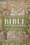 HarperCollins Bible Dictionary - Revised  Updated