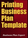 Printing Business Plan Template Including 6 Special Bonuses
