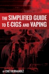The Simplified Guide To E-cigs And Vaping