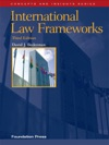 Bedermans International Law Frameworks 3d Concepts And Insights Series