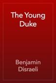 Benjamin Disraeli - The Young Duke artwork