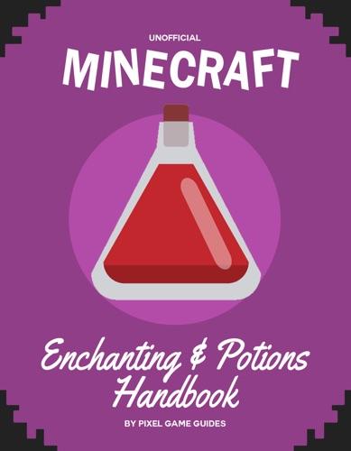 Minecraft Enchanting  Potions Handbook