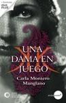 Una Dama En Juego Premio Crculo De Lectores De Novela 2009