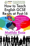 How To Teach GCSE English Re-Sits To Disaffected Students At Post-16