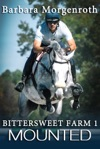 Bittersweet Farm 1 Mounted
