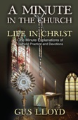 A Minute in the Church: Life in Christ - Gus Lloyd Cover Art